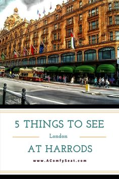There's so much to see at Harrod's London. Check out our 5 favorite Harrod's sites!