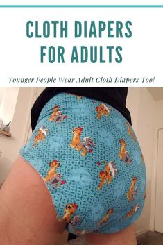 Cloth Diapers For Adults: Younger People Wear Adult Cloth Diapers Too! Best Cloth Diapers, Huggies Diapers, Diy Diapers, Cloth Nappies, Washable Nappies, Cloth Diaper Pattern, Cloth Diaper Covers, Couches, Disposable Nappies