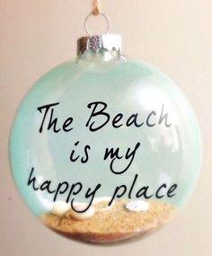 Beach Ornament: http://beachblissliving.com/beach-christmas-decorations/ The Beach is my Happy Place.