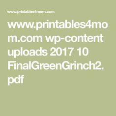 www.printables4mom.com wp-content uploads 2017 10 FinalGreenGrinch2.pdf
