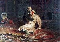 """""""Ivan the Terrible and his Son, Ivan, on November 16, 1581"""" by Ilya Repin. Crazy history behind this piece."""