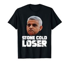 Sadiq Khan, Donald Trump, Politics, Cold, Stone, Amazon, Mens Tops, T Shirt, Batu