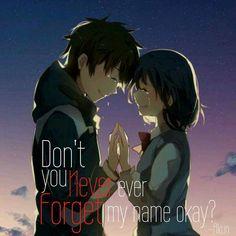 Nunca olvidarás mi nombre, ¿vale?