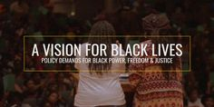 We demand independent Black political power and Black self-determination in all areas of society. We envision a remaking of the current U.S. political system in order to create a real democracy where Black people and all marginalized people can effectively …