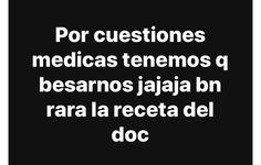 No pos si lo dice el doc🤷♀️😚 Funny True Quotes, Sarcastic Quotes, Sad Quotes, Love Quotes, Funny Memes, Funny Spanish Memes, Spanish Quotes, Tumblr Love, Romantic Quotes