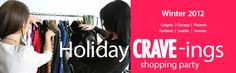 We'll be there! Holiday CRAVE-ings 2012 #holiday2012 #shoppingparty #crave