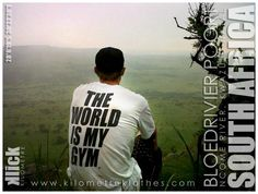 THE WORLD IS MY GYM T-Shirts available at www.kilometreklothes.com