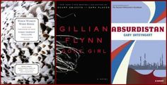 Summer Reading, Part II - Book Reviews - When Women Were Birds by Terry Tempest Williams, Gone Girl by Gillian Flynn, and Absurdistan by Gary Shteyngart