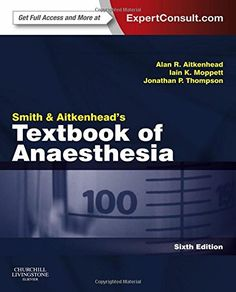 Smith and Aitkenhead's Textbook of Anaesthesia 6th Edition Pdf Download e-Book