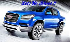 The 2015 canyon  http://www.davesinclairbuickgmc.com/