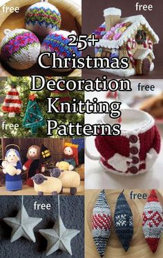 Christmas Decorations Knitting Patterns Christmas Decoration Knitting Patterns including ornaments, advent calendars, nativity scenes, many free patterns Easy Knitting Patterns, Loom Knitting, Free Knitting, Knitting Projects, Free Christmas Knitting Patterns, Knitting Ideas, Stitch Patterns, Knitted Christmas Decorations, Knit Christmas Ornaments