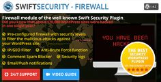 Swift Security - Firewall by swte  Firewall module of the well known Swift Security PluginPre-configured firewall with security levels to filter the malicious attacks against your WordPress site. IP/GEO Filter Anti-Brute Force function Comment Spam Blocker Securit