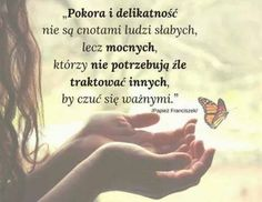 Pokora i delikatność Motivational Quotes, Inspirational Quotes, Positive Mind, Better Life, Life Quotes, Wisdom, Positivity, Thoughts, Humor