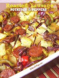 Oven Roasted Sausage Potatoes & Peppers - Cakescottage