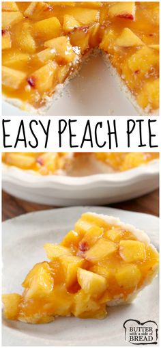 Easy Peach Pie is made with a very simple pie crust, and the filling is made with tons of fresh peaches, peach Jell-O, Sprite and a little bit of sugar. This is one of the easiest (and yummiest) pies you can make! #jello #peaches #pie #easyrecipe #peachpie #freshpeaches #dessert #Sprite Butter With a Side of Bread