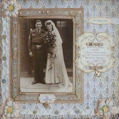 Wedding Day ~ beautiful framing with tiny dimensional flowers. Heritage Scrapbook Pages, Vintage Scrapbook, Wedding Scrapbook, Scrapbook Journal, Scrapbook Paper, Etiquette Vintage, Scrapbooking Layouts, Scrapbook Designs, Vintage Pictures