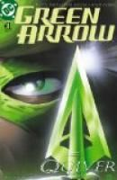 Green Arrow (2001-2007) #1 by Kevin Smith. Estimated Reading Time: 19 minutes.