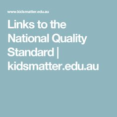 Links to the National Quality Standard | kidsmatter.edu.au