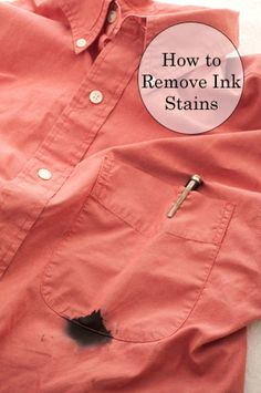 Don't throw that shirt or pair of pants away just yet! First try these easy ways to remove ink stains from clothing.