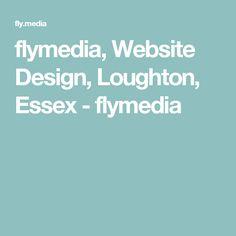 flymedia, Website Design, Loughton, Essex - flymedia