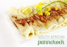 Recipe for South African Pannekoek, thin pancakes with cinnamon sugar and lemon juice. Make them for breakfast or fill them with savory toppings for dinner. South African Desserts, South African Recipes, Oven Chicken Recipes, Dutch Oven Recipes, Pannekoek Recipe, Salted Caramel Fudge, Salted Caramels, Thin Pancakes, Tacos