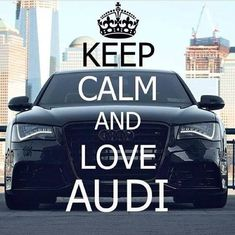 Keep calm and Audi love - Cars and motor Audi Tt, Audi Cars, Small Luxury Cars, New Luxury Cars, Allroad Audi, Mercedes Benz Logo, Sports Sedan, Hot Cars, Sexy Cars