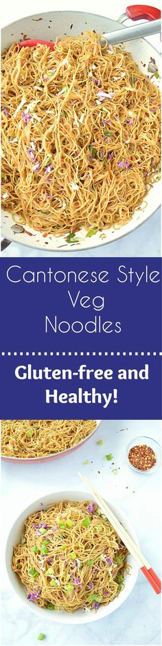 Incredibly delicious one pot Cantonese Style Veg Noodles is an quick n easy recipe that comes together in less than 30 minutes. Perfect recipe for a busy weeknights –  simple, gluten-free, healthy and full of flavor!