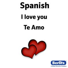 I Love You In Spanish Love Languages Foreign Languages Spanish 1 Learn Spanish