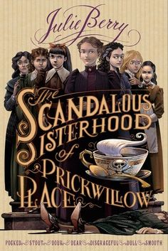 The Scandalous Sisterhood of Prickwillow Place has been catching my eye for a while now...