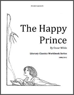 The Happy Prince by Oscar Wilde (1882) - Literary Classics Workbook - Student Handouts | Literary Classics Workbook Series | CurrClick