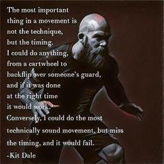 Kit Dale Quote bjj jiujitsu mma ufc wrestling quote timing
