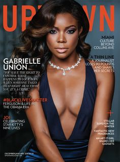 Ringing In the New Year with Gabrielle Union - UPTOWN Magazine
