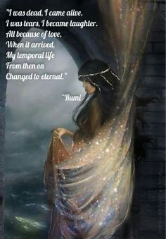 When love arrived. Rumi