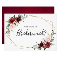 Burgundy Blush Floral Will You Be My Bridesmaid Invitation - tap/click to get yours right now! #Invitation #burgundy #blush #pink #rose #watercolor Bridesmaid Proposal Cards, Be My Bridesmaid Cards, Will You Be My Bridesmaid, Bridesmaids, Bridesmaid Dresses, Wedding Dresses, Botanical Wedding, Floral Wedding, Rustic Wedding