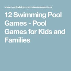 12 Swimming Pool Games - Pool Games for Kids and Families