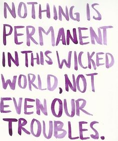 """Life Quotes     QUOTATION – Image :     Quotes about Life   – Description  """"nothing is permanent in this wicked world, not even our troubles"""" #quote charlie chaplin  Sharing is Caring – Hey can you Share this Quote !"""