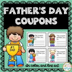 Father's Day Coupons: Give Dad a book of coupons that will surely melt his heart.There are 16 different coupons included where students get to fill out the desired gift for dad (e.g. a free hug, a back massage, breakfast in bed, etc.)Coupons are in color and in line art (students can color instead and will save you ink)Lovely book that Dad will lovePersonalized4 covers to choose from16 coupons in color and line artNo prep.