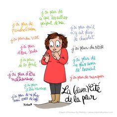 Et vous, vous pouvez compter vos peurs sur les doigts de vos mains ?! Bonne journée les bichons ! >> French Illustration, Mommy Humor, Vignettes, Positivity, Lol, Messages, Cartoon, Motivation, My Love
