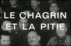 Le Chagrin et la pitié (Sorrow and the Pity) - long documentary about life in occupied France, I watched part of it for a research project.