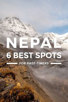 6 Best Places to Visit in Nepal for First-Timers... Where to go in Nepal. This travel guide blog takes you to top tourist spots, best places to visit, must-see attractions beautiful places for 2017. https://www.detourista.com/guide/nepal-best-places/
