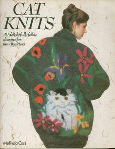 f2159f31da Knitted Cat Sweater Patterns in Cat Knits by Melinda Coss.
