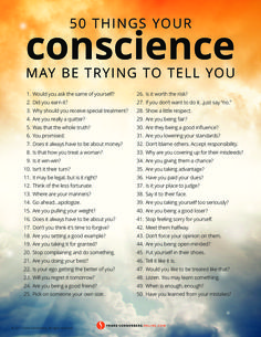 50 Things Your Conscience May Be Trying to Tell You I By Frank Sonnenberg I #Conscience