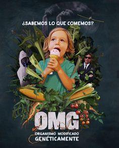 Documental | OMG: Organismo Modificado Geneticamente