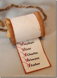 Cute use of old thread spools from my grandma......The Graphics Fairy - Crafts: Crafty Tutorial - Christmas List Ornament - with Erin Sipes