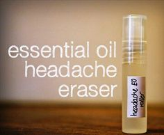 Homemade Essential Oil Headache Eraser Recipe