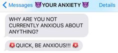 18 Unbelievably Rude Texts From Your Anxiety