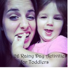 26 Rainy Day Activities for kids of ALL ages! Definitely good for when your kids are bored and stuck inside! Great ideas from someone I've known since SHE was a young girl! ;-)