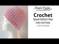 Seed Stitch Adult Hat Free Crochet Pattern - Left Handed - YouTube