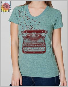 Freedom of Speech Women's T Shirt Vintage Typewriter with Birds Writer's Gift Tee American Apparel Tee s, m, l, xl  8 COLORS by FullSpectrumApparel on Etsy https://www.etsy.com/listing/156567128/freedom-of-speech-womens-t-shirt-vintage