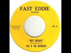 Pat & The Blenders Just Because